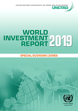 World Investment Report – Special Economic Zones CNUCED, 12 juin 2019
